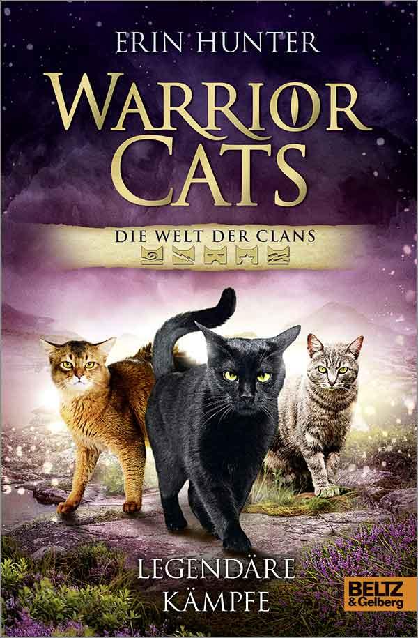 Warrior Cats. Welt der Clans - Legendäre Kämpfe